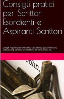 Consigli di Scrittura per Esordienti – 10. Agenti Letterari