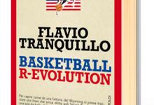 Basketball R-Evolution di Flavio Tranquillo