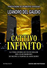 Cattivo infinito, di Leandro Del Gaudio