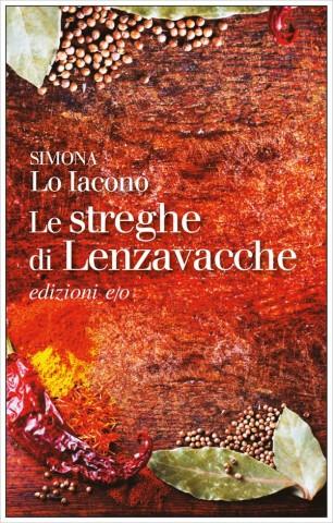 Le Streghe di Lenzavacche di Simona Lo Iacono Edizioni E/O