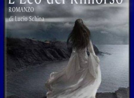 L'eco del rimorso – di Lucio Schina
