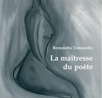 La maîtresse du poète, di Benedetta Tomasello