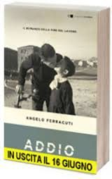 Addio, di Angelo Ferracuti