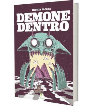 Demone dentro di Mattia Iacono Tunué