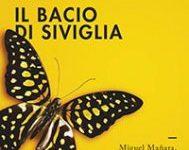 Il bacio di Siviglia, di Davide Rondoni