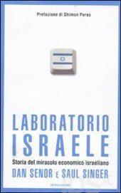 Laboratorio Israele, di Dan Senor e Saul Singer