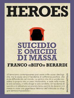 Heroes – suicidio e omicidio di massa