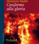 """""""Conforme alla Gloria"""" Demetrio Paolin (Voland)"""
