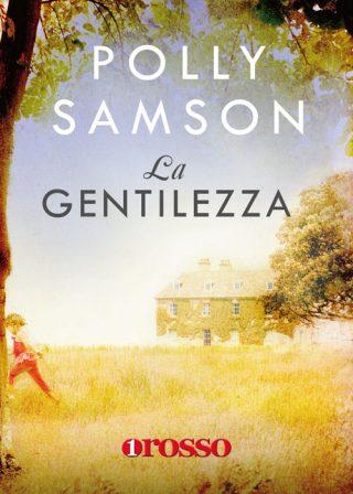 La Gentilezza di Polly Samson