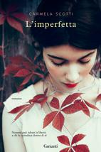 L'Imperfetta di Carmela Scotti (Garzanti)