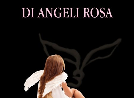 Il commercio degli angeli rosa – di Dalila Speziga