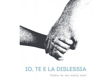 Io, te e la dislessia – di Mariarosaria Conte