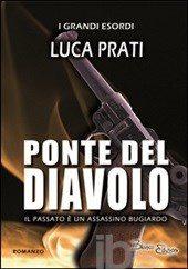Ponte del diavolo, di Luca Prati