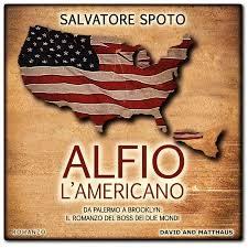 Alfio l'americano – di Salvatore Spoto