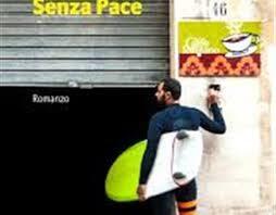 Senza Pace – di Paolo La Peruta