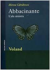 Abbacinante – l'ala sinistra, di Mircea Cărtărescu