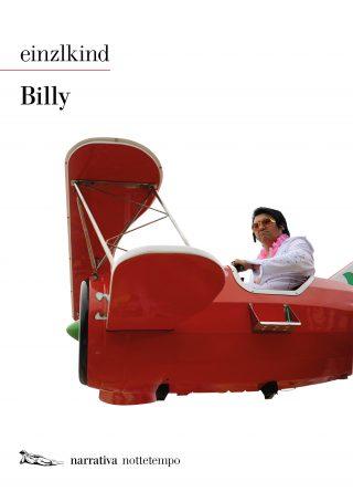 """""""Billy"""" di Einzlkind (Nottetempo)"""
