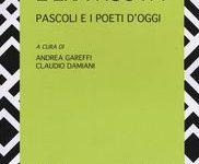 L' era nuova. Pascoli e i poeti d'oggi – a cura di Gareffi e Damiani