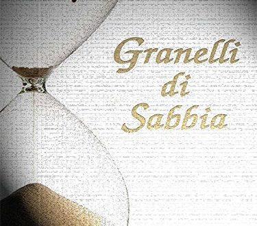 Granelli di sabbia – di Andrea Gerosa