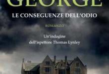 Le conseguenza dell'odio – di Elizabeth George