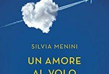 Un amore al volo – di Silvia Menini