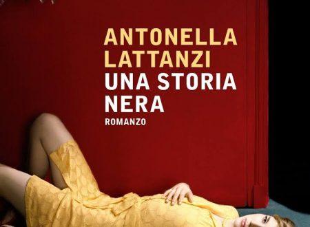 """""""Una Storia Nera"""" di Antonella Lattanzi (Mondadori)"""