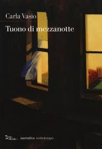 """""""Tuono di Mezzanotte"""" Carla Vasio per Nottetempo"""