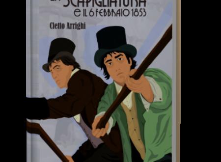 La Scapigliatura e il 6 febbraio 1853 – di Cletto Arrighi