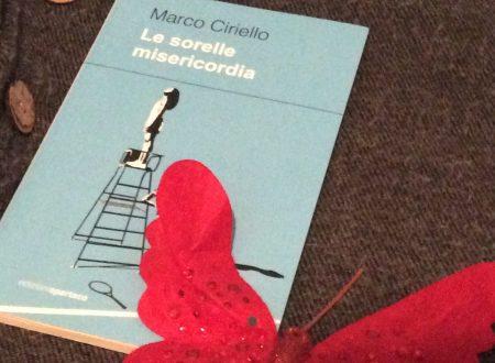 Le sorelle misericordia – di Marco Ciriello