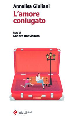 """""""L'Amore Coniugato"""" di Annalisa GIuliani per Ianerì"""