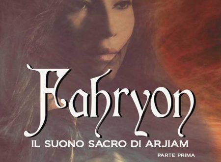 Fahryon, Il suono sacro di Arjiam – di Daniela Lojarro