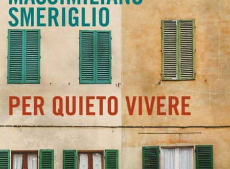 Per Quieto Vivere, Massimiliano Smeriglio (Fazi Editore)
