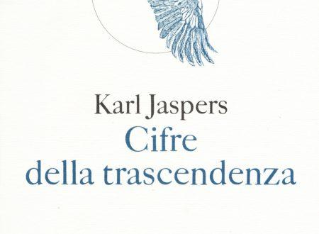 Cifre della Trascendenza, di Karl Jaspers a cura di Federico Ferraguto (Fazi Editore)