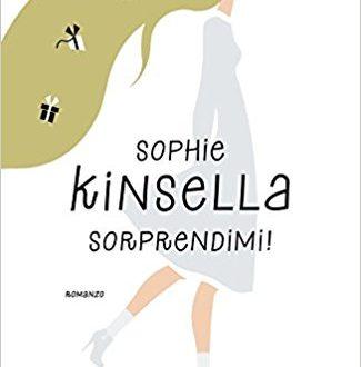 Sorprendimi!- di Sophie Kinsella