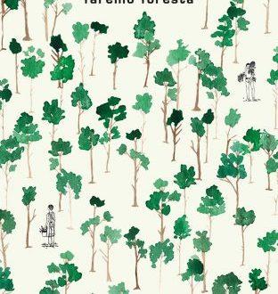 Faremo foresta – di Ilaria Bernardini (Mondadori)
