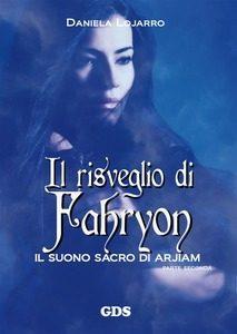 Il risveglio di Fahryon – di Daniela Lojarro