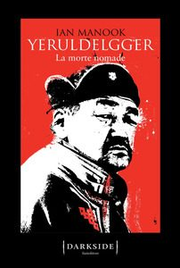 Yeruldelgger 3, La morte nomade – di Ian Manook