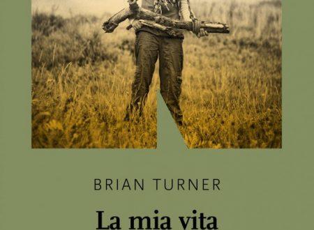La mia vita è un paese straniero di Brian Turner NN editore