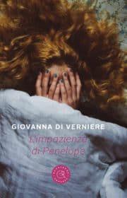 L'impazienza di Penelope – di Giovanna Di Verniere (Bookabook)