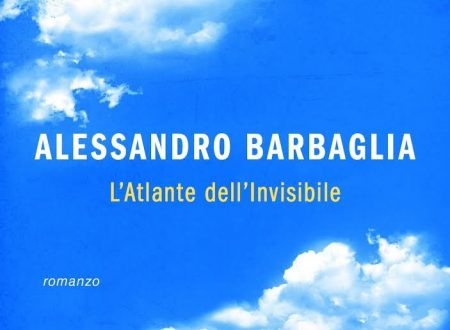 """""""Atlante dell'Invisibile"""" di Alessandro Barbaglia (Mondadori)"""