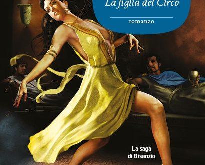 """""""Teodora, la figlia del circo"""" La saga di Bisanzio di Mariangela Galatea Vaglio (Sonzogno)"""