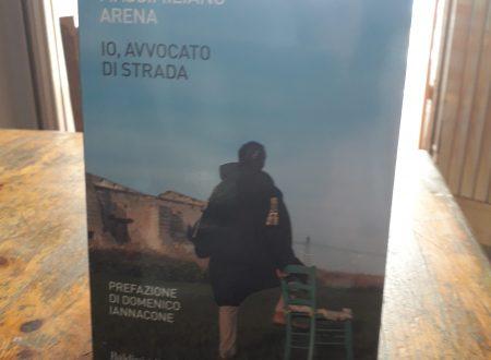 Io, avvocato di strada – di Massimiliano Arena (Baldini+Castoldi)