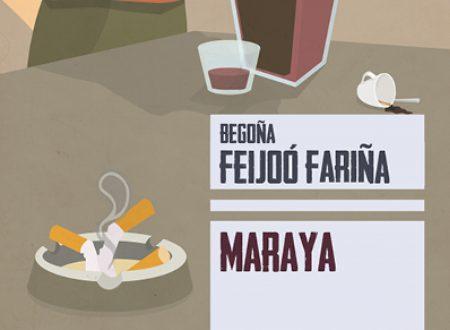Maraya – di Begoña Feijoó Fariña (Augh! Edizioni)