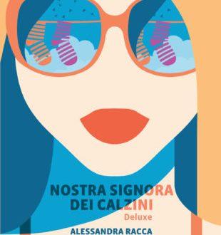 """""""Nostra Signora dei Calzini"""" di Alessandra Racca (Neo Edizioni)"""