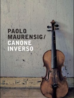 Canone inverso – di Paolo Maurensig