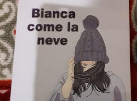 Bianca come la neve – di Mariarosaria Conte (Ateneapoli)