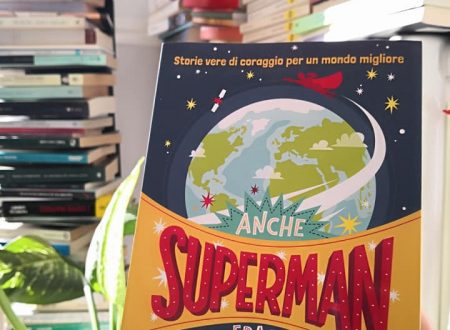 """""""Anche Superman era un rifugiato"""" AA.VV. (Il Battello a Vapore) #auroralegge"""