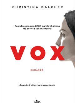 Vox – di Christina Dalcher (Nord Edizioni)