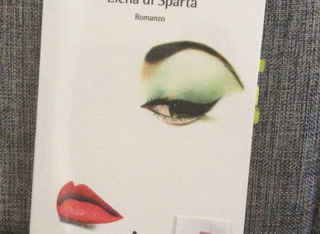 Elena di Sparta – di Loreta Minutilli (Baldini+Castoldi)