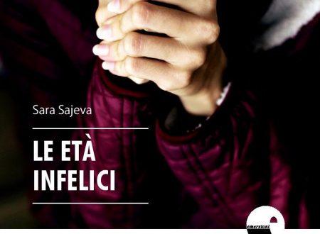 Le età infelici – di Sara Sajeva (Castelvecchi)